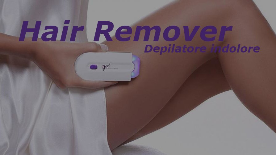 recensione hair remover